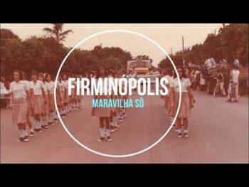 Firminópolis para Sempre